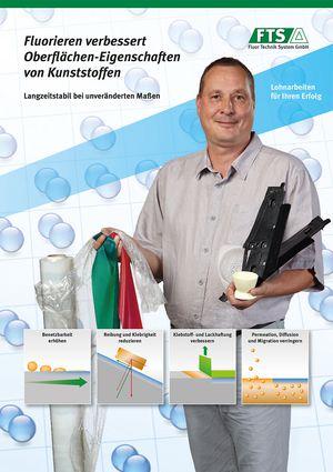 Fluorieren verbessert Oberflächen Eigenschaften von Kunststoffen